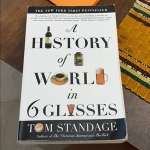 A history of world in 6 glasses book